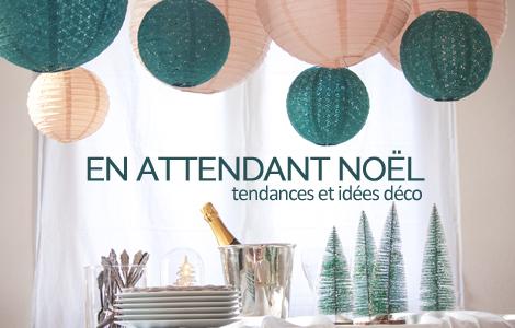Idées décorations faciles pour Noël